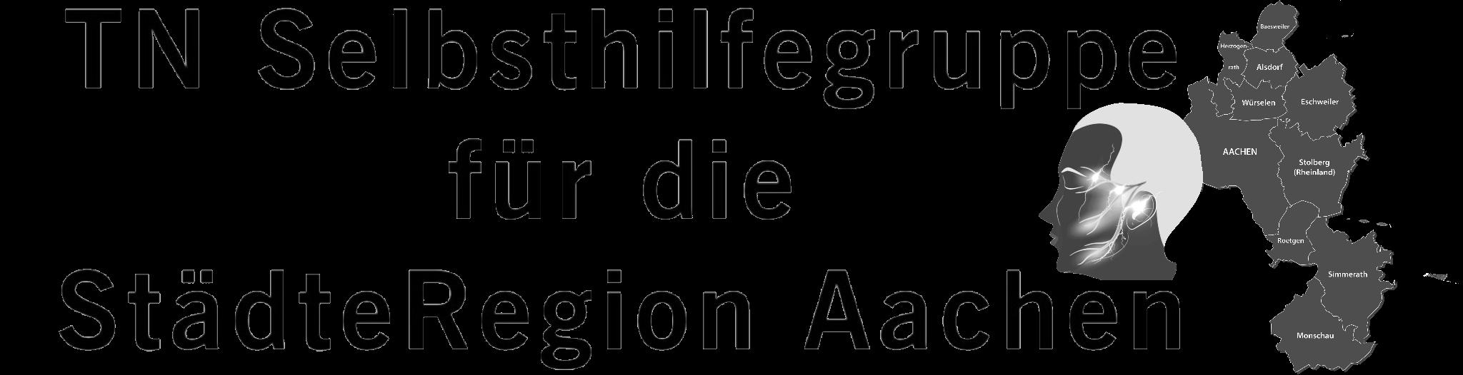 Trigeminusneuralgie Selbsthilfegruppe für die StädteRegion Aachen